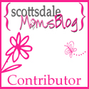 Scottsdale Moms Blog contributor