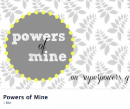Powers of Mine blog Facebook page